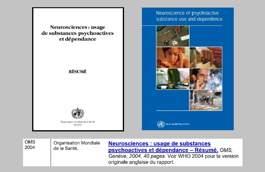 0 - OMS 2004 - Neurosciences - Usage des substances psychoactives et dépendance